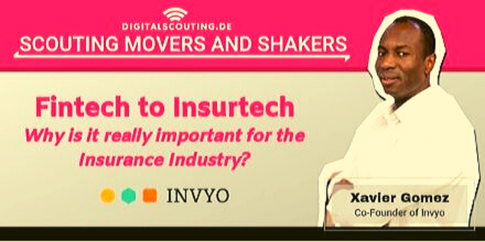 """""""Fintech to Insurtech, Why is it really important for the Insurance Industry?"""" Xavier Gomez, Co-Founder of Invyo"""
