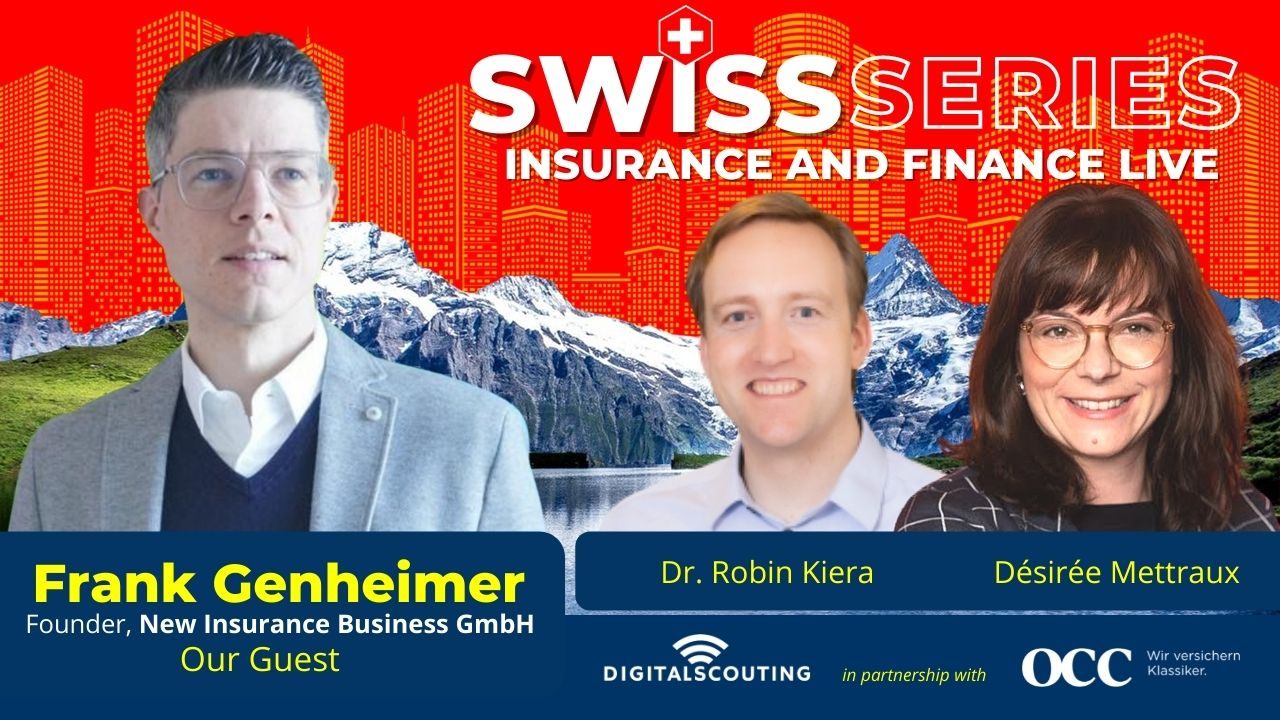 Insurance and Finance LIVE - Swiss Edition with Frank Genheimer of New Business Insurance